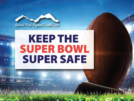 Keep the Super Bowl Super Safe!