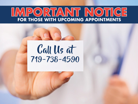 Important Notice for those with Upcoming Appointments