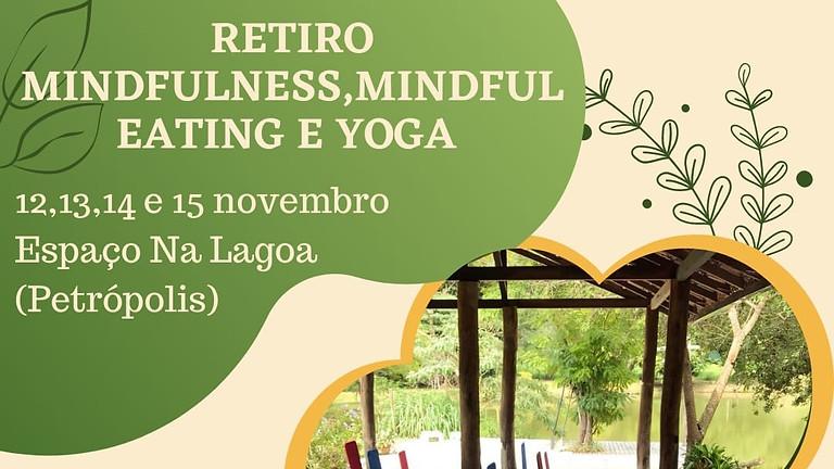 Retiro Mundfulness, Mindful Eating e Yoga