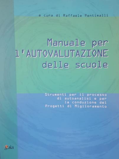 MANUALE PER L'AUTOVALUTAZIONE DELLE SCUOLE
