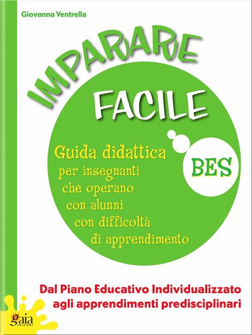"""Guida """"IMPARARE FACILE - Dal Piano Educativo Individualizzato agli apprendimenti"""