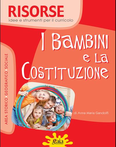 I BAMBINI E LA COSTITUZIONE