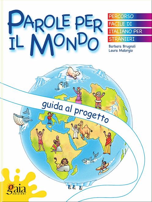 PAROLE PER IL MONDO La Guida + 6 quaderni