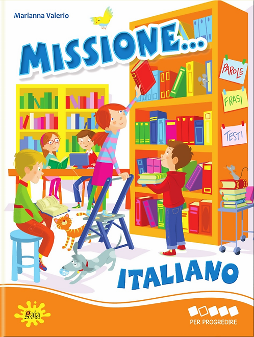 Missione... Italiano PER PROGREDIRE