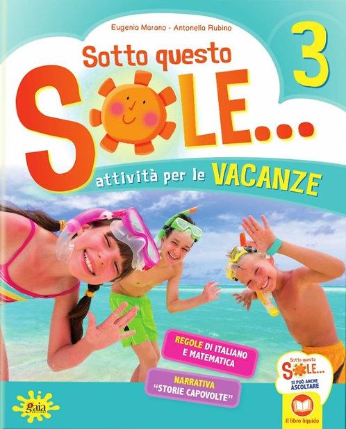 SOTTO QUESTO SOLE... 3