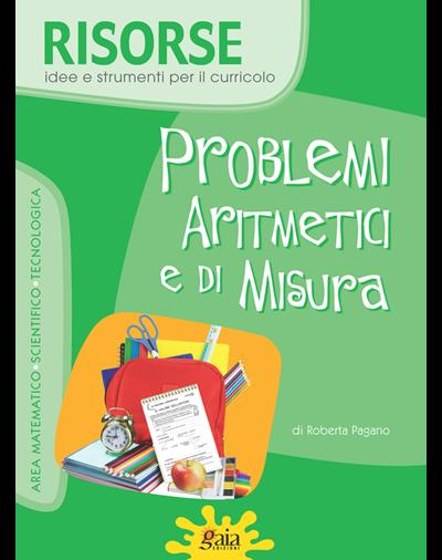 PROBLEMI ARITMETICI e di MISURA