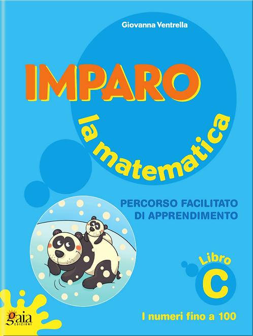 Imparo la matematica. Vol. C. Per la Scuola Primaria