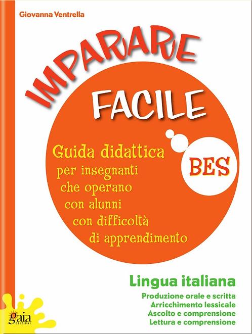 """Guida """"IMPARARE FACILE - ITALIANO Produzione orale e scritta, Arricchimento less"""