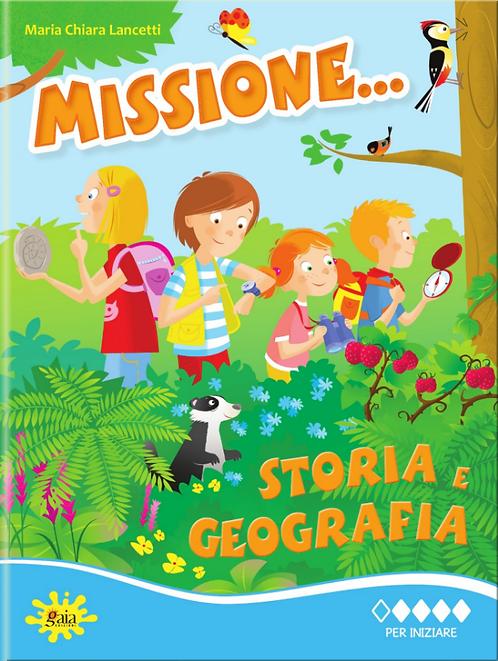 Missione... Storia e Geografia PER INIZIARE