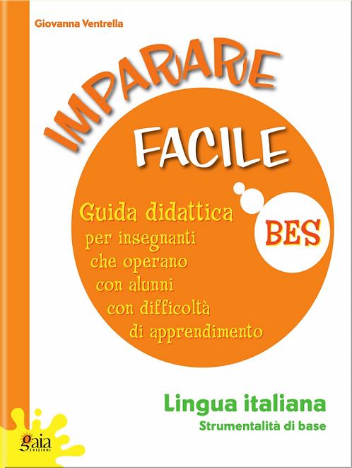 """Guida """"IMPARARE FACILE ITALIANO Strumentalità di base"""""""