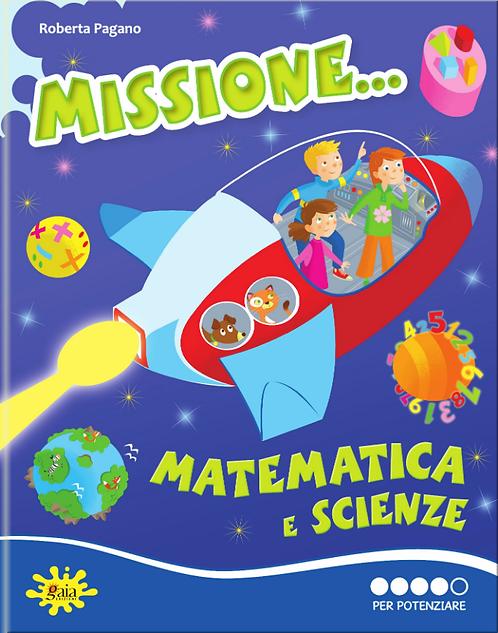 Missione... Matematica e Scienze PER POTENZIARE