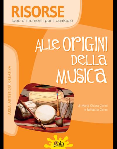 ALLE ORIGINI DELLA MUSICA