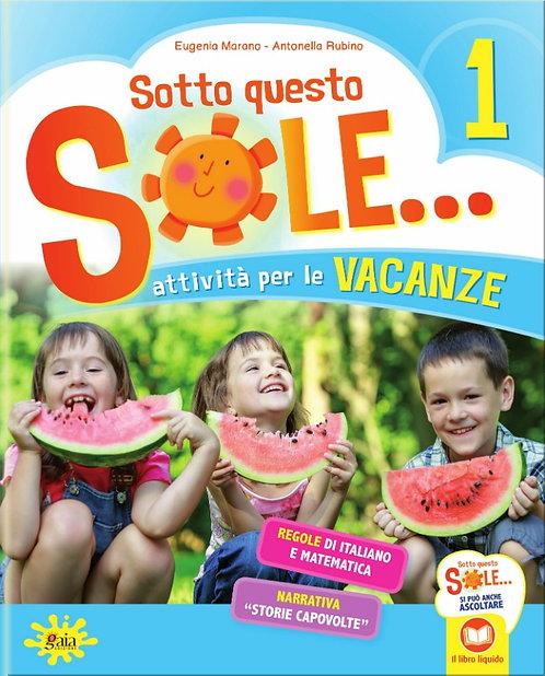 SOTTO QUESTO SOLE... 1