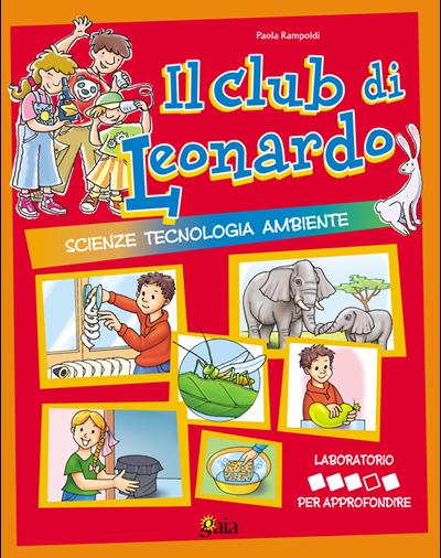 Il club di Leonardo PER APPROFONDIRE