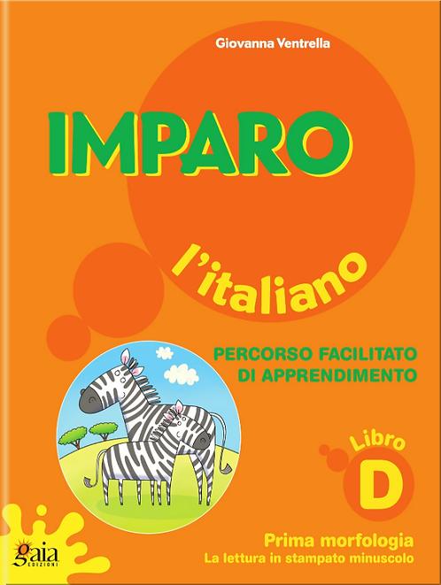 Imparo l'italiano. Vol. D. Per la Scuola Primaria