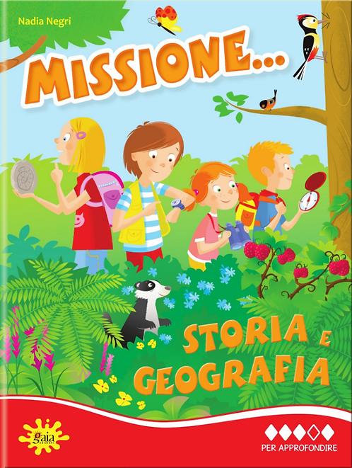 Missione... Storia e Geografia PER APPROFONDIRE