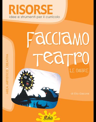 FACCIAMO TEATRO - Le ombre