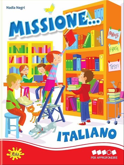 Missione... Italiano PER APPROFONDIRE