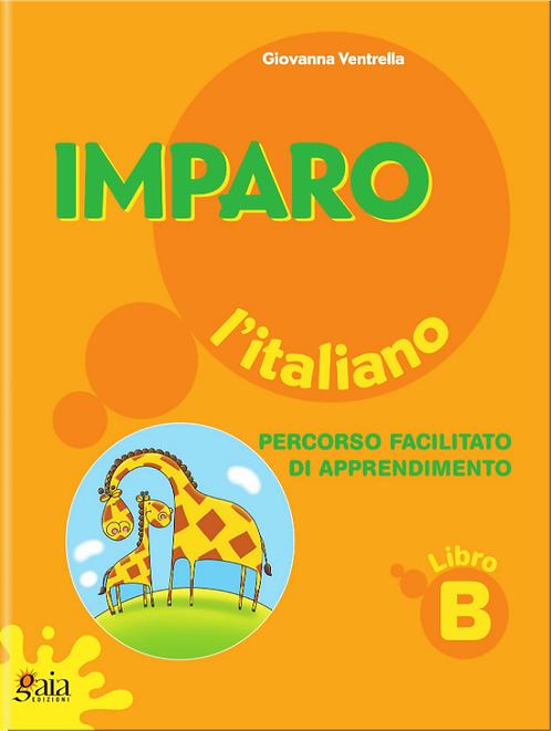 Imparo l'italiano. Vol. B. Per la Scuola Primaria