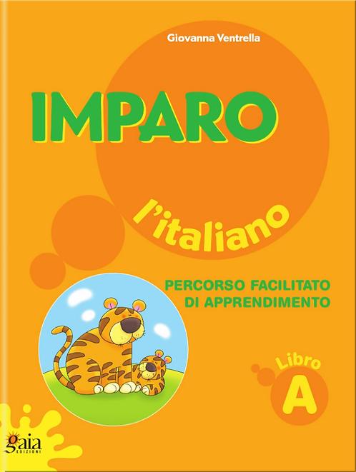 Imparo l'italiano. Vol. A. Per la Scuola Primaria