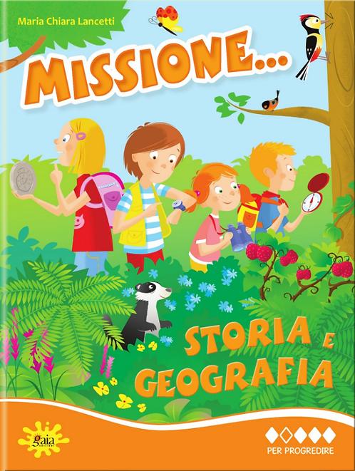 Missione... Storia e Geografia PER PROGREDIRE