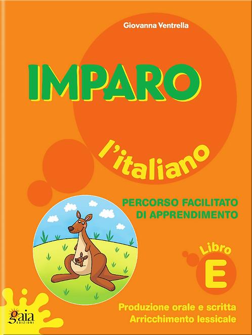 Imparo l'italiano. Vol. E. Per la Scuola Primaria