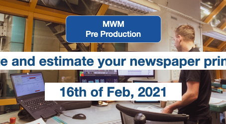 MWM Webinar, 16th of Feb: How to pre-calculate and estimate your newspaper printing production