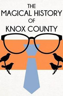 Magical History of Knox County graphic