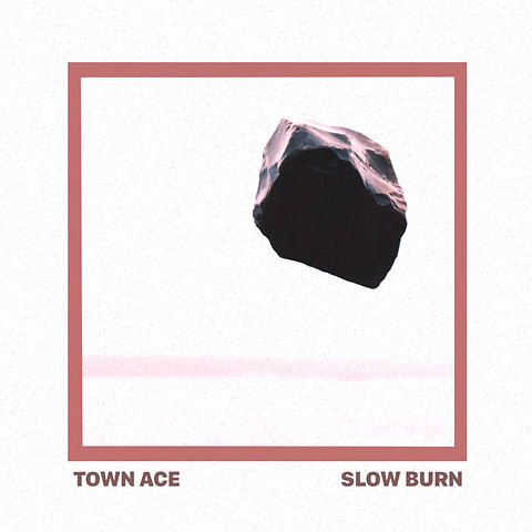 Town Ace Slow Burn.jpg