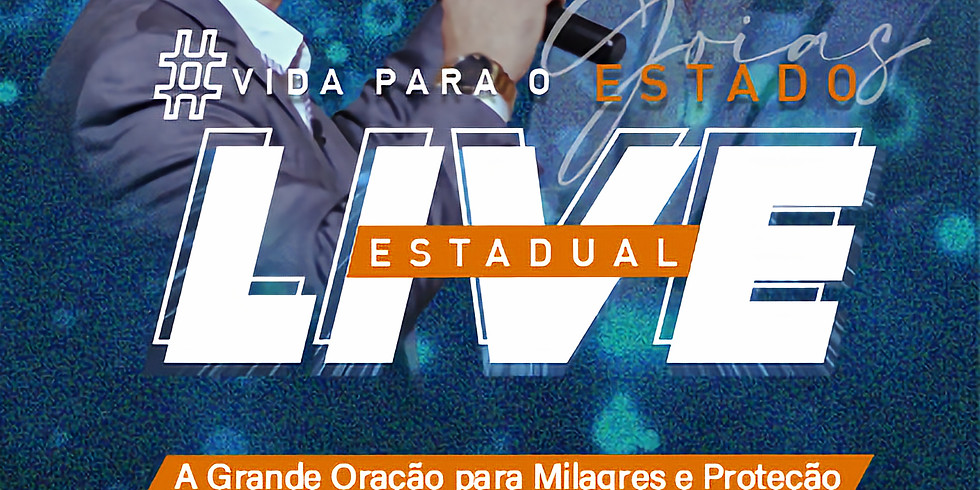 Live Estadual | Vida para Goiás