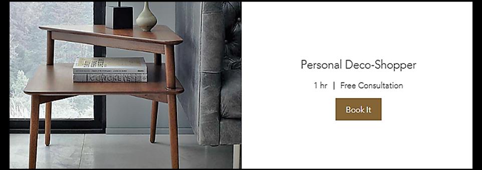 Personal Deco-Shopper (Book 1h Free Consultation)