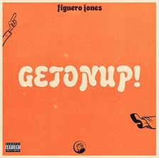 Figuero Jones - Getonup!