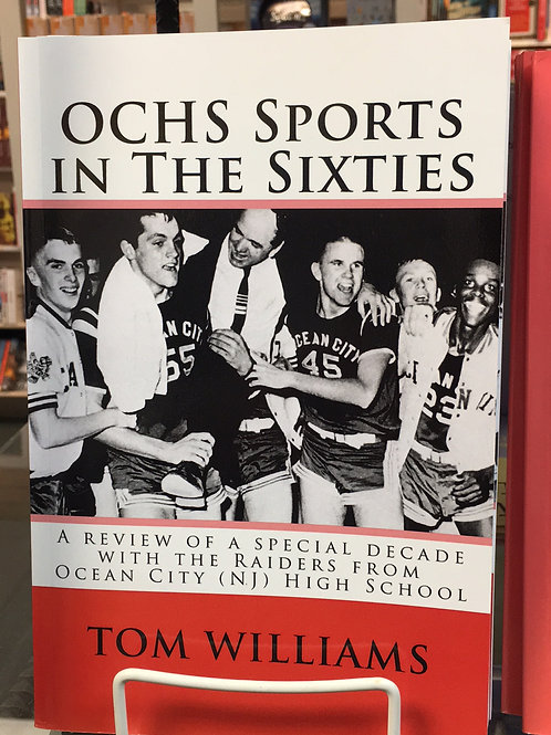 """OCHS Sports in the Sixties"" by Tom Williams"