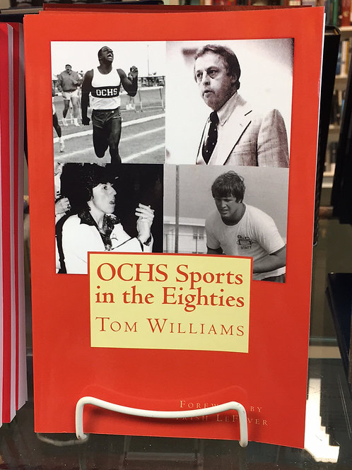 """OCHS Sports in the Eighties"" by Tom Williams"