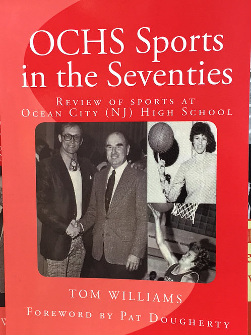 """OCHS Sports in the Seventies"" by Tom Williams"