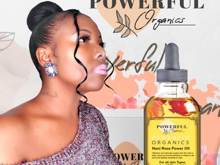 KEDESHA POWELL LAUNGES SKINCARE LINE: POWERFUL ORGANICS