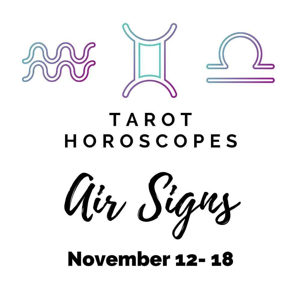 Aquarius, Gemini & Libra Tarot Horoscopes Nov. 12 – Nov. 18