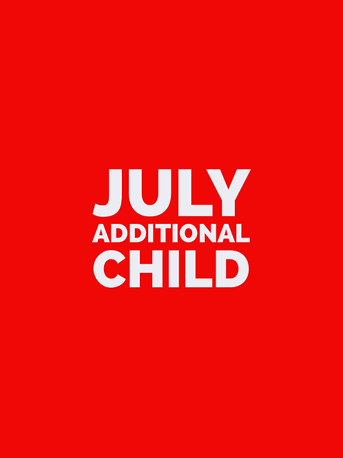 JULY - Additional Child Fee