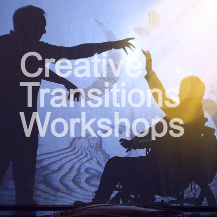 Creative Transitions Workshops