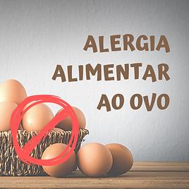ALERGIA ALIMENTAR AO OVO.png