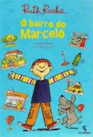 O-BAIRRO-DE-MARCELO-Ruth-Rocha.png