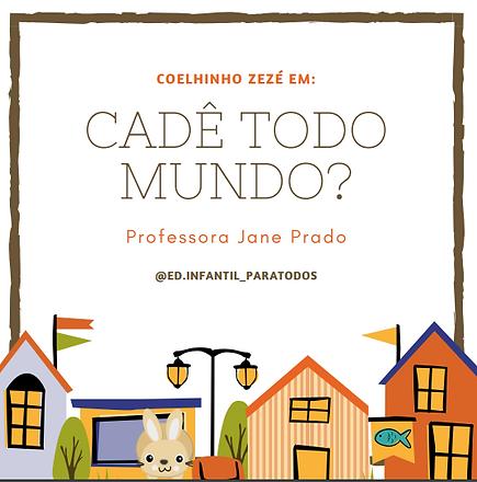 56-CADÊ_TODO_MUNDO.png