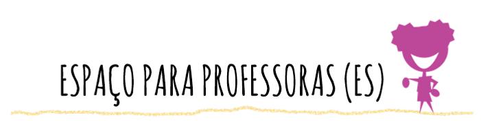 espaço_para_professoras_novo.png