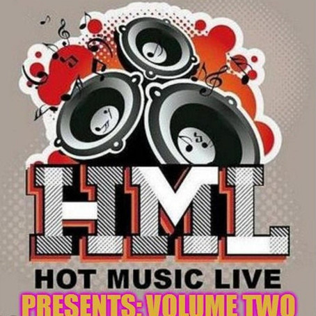 """Hot Music Live Presents"" Volume Two"