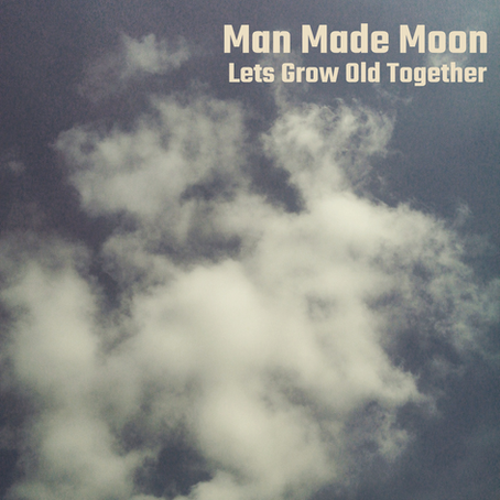 Let's Grow Old Together - Debut Single