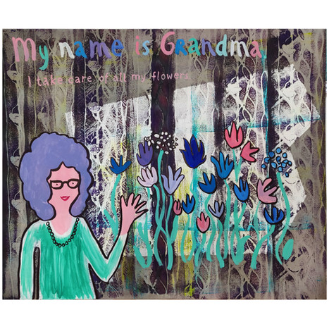 MY NAME  IS GRANDMA. I TAKE CARE OF ALL MY FLOWERS.