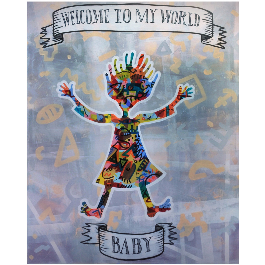 WELCOME TO MY WORLD BABY