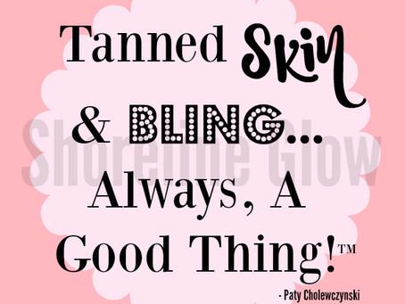 Tanned Skin & Bling....