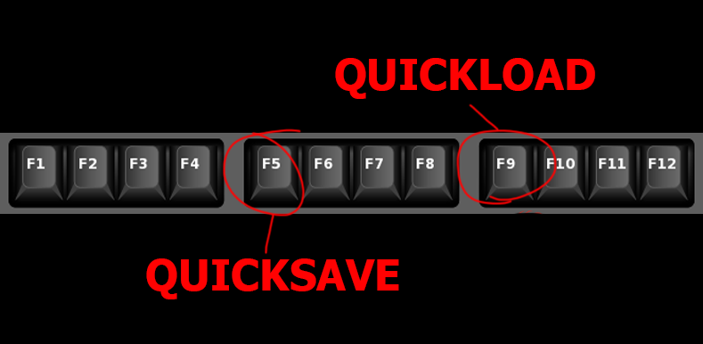 F5 quick save F9 quick load