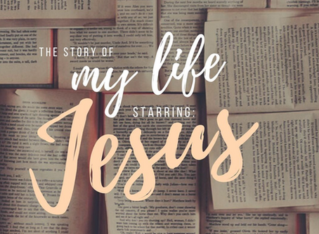 The Story of my Life: Starring Jesus